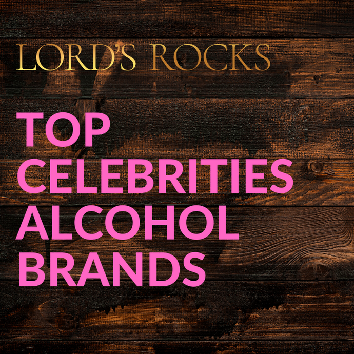 Top Celebrities Alcohol Brands To Try