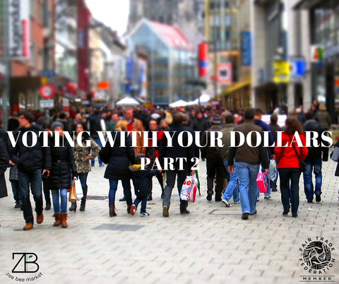 Voting With Your Dollars Blog