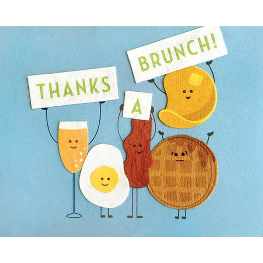 Thanks a Brunch Card by Good Paper