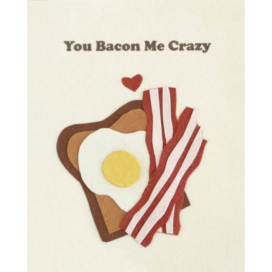 Bacon Me Crazy Love Card by Good Paper