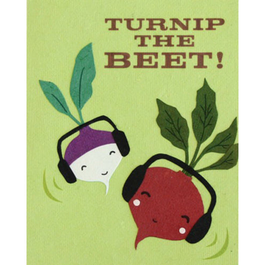 Turnip the Beet Greeting Card by Good Paper