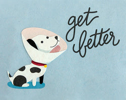 Get Better Dog Greeting Card by Good Paper