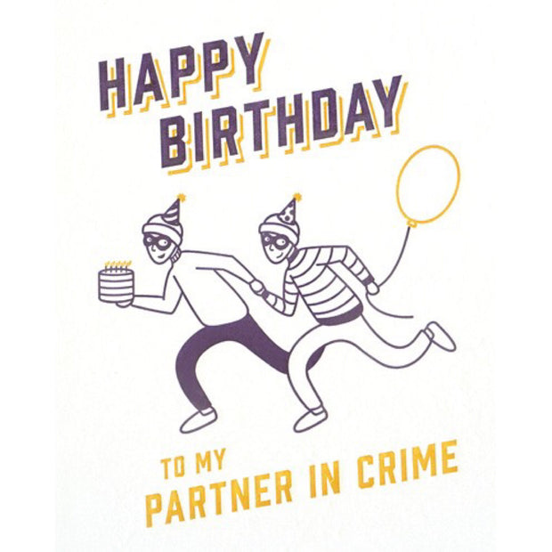 Partner In Crime Birthday Letterpress Card by Good Paper