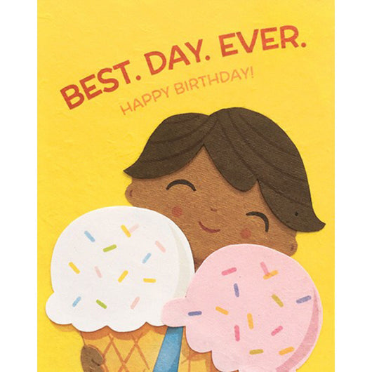 Best Day Ever Birthday Card by Good Paper