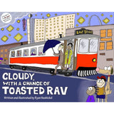 Cloudy with a Chance of Toasted Rav Softcover Book by Ryan Nusbickel