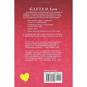 G.I.F.T.E.D. Love Softcover Book by Sheri Glantz