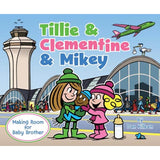 Tillie & Clementine & Mikey Softcover Book by Dan Killeen