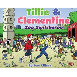 Tillie & Clementine: Zoo Switcheroo Softcover Book