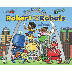 Robert and the Robots Softcover Book