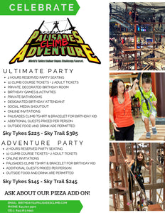 THE SKY TRAIL ULTIMATE PARTY (For Participants Over 42″ Tall)2 HOURS RESERVED PARTY SEATING