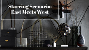 Adorn Your Home With Items From Our East Meets West Scenario