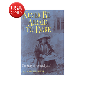 Never be Afraid to Dare - The Biography of Marion Jack