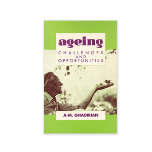 Ageing - Challenges and Opportunities