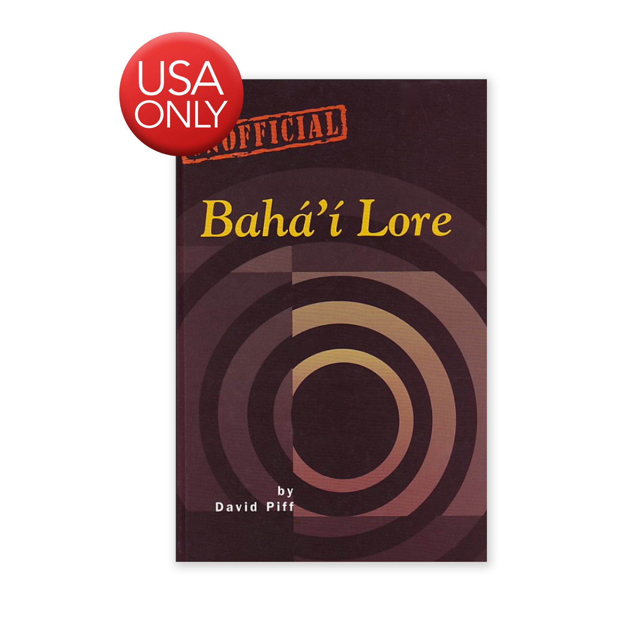 Baha'i Lore - Study of Content and Function of Unofficial Lore in a Religious Community