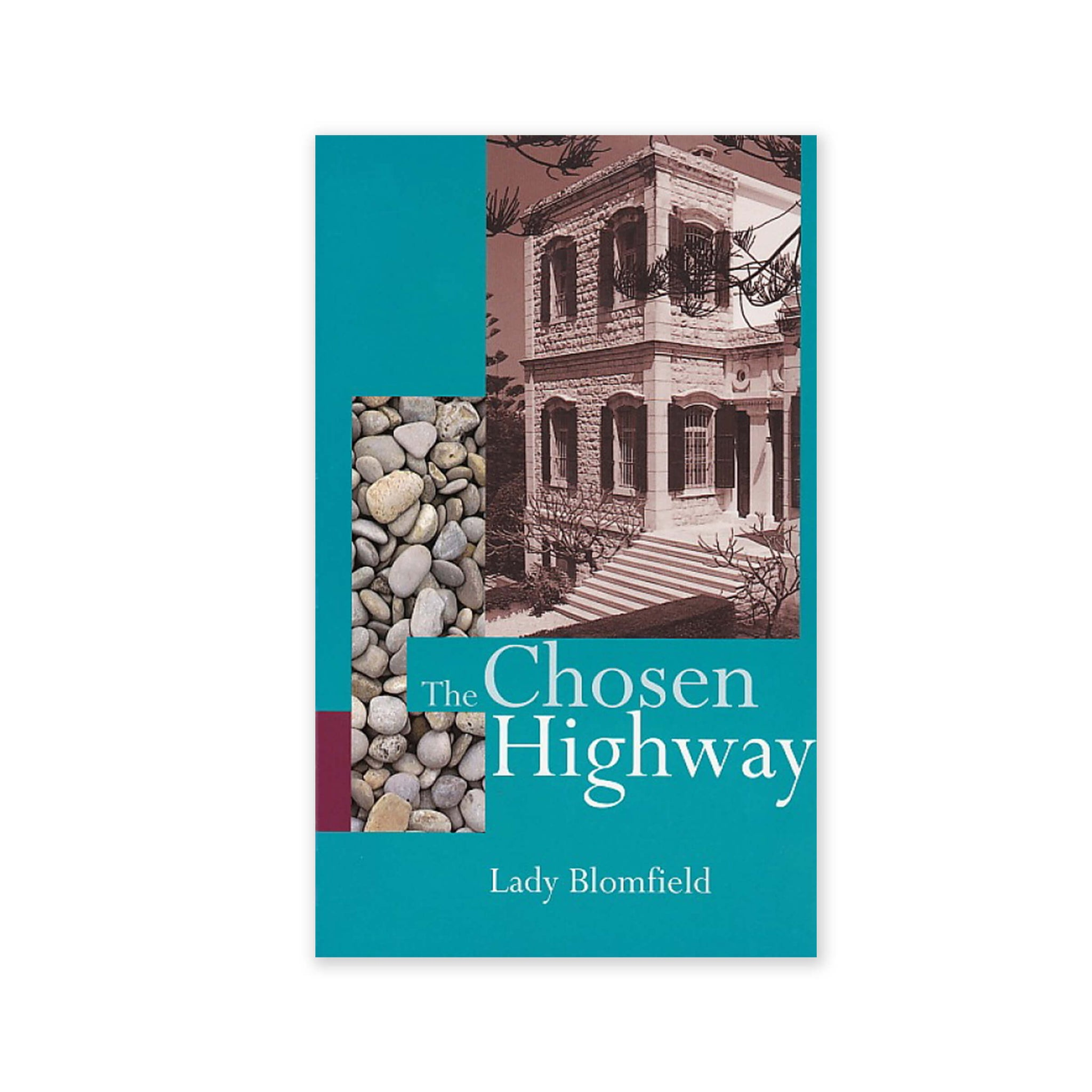 Chosen Highway - Spoken Chronicles of the Ladies in the House of Abdu'l-Baha