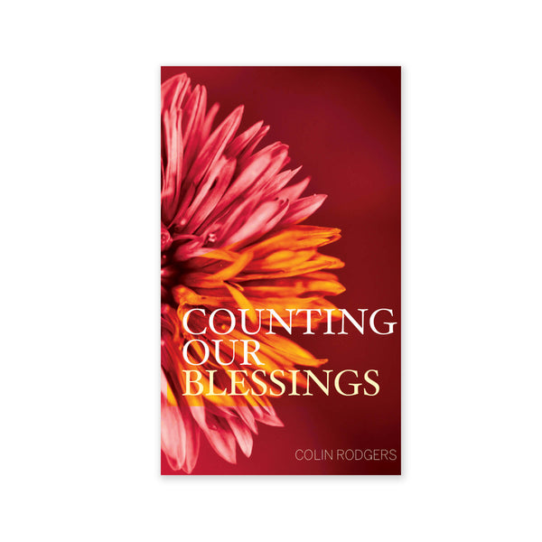 Counting Our Blessings - Developing Thankfulness and Gratitude