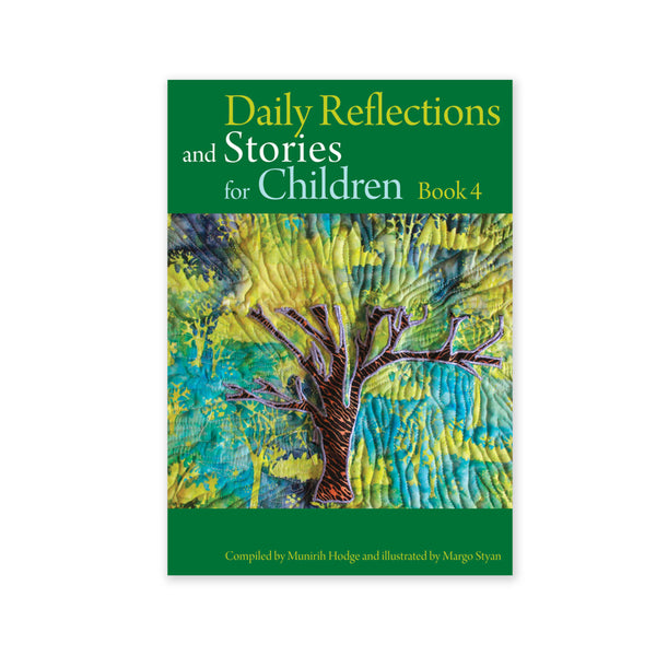 Daily Reflections and Stories for Children Book 4 - Stories of the Bab
