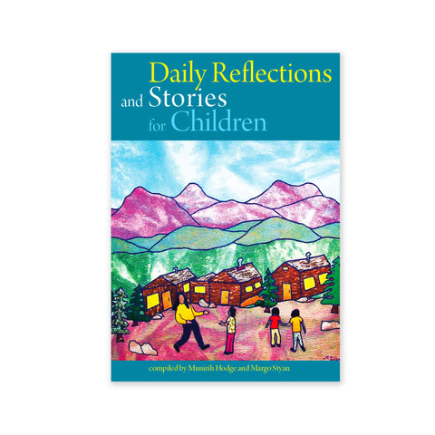 Daily Reflections and Stories for Children Book 1 - Stories of Abdu'l-Baha