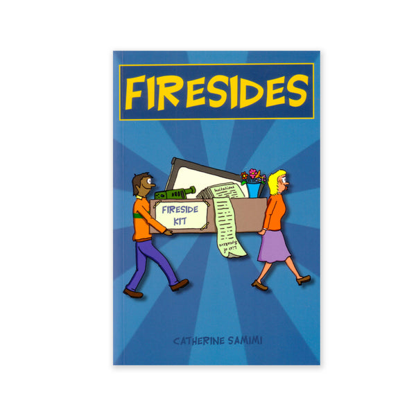Firesides - Practical and Down-to-Earth Advice