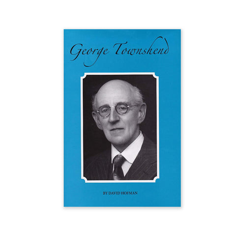 George Townshend - Biography from Church Canon to Hand of the Cause of God