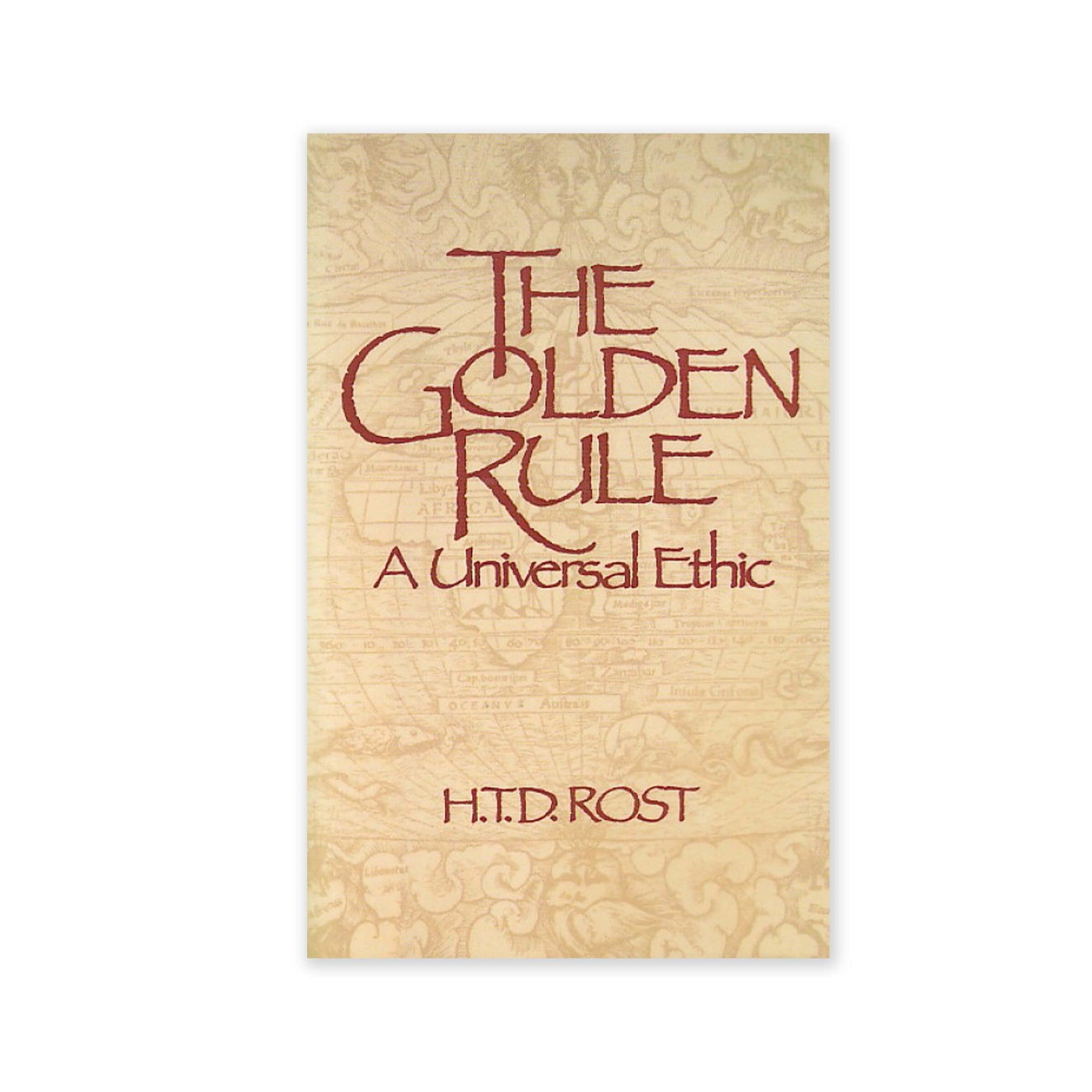 Golden Rule - A Universal Ethic for a Multicultural Society