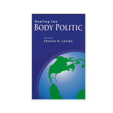 Healing the Body Politic - Baha'i Perspectives On Peace And Conflict Resolution