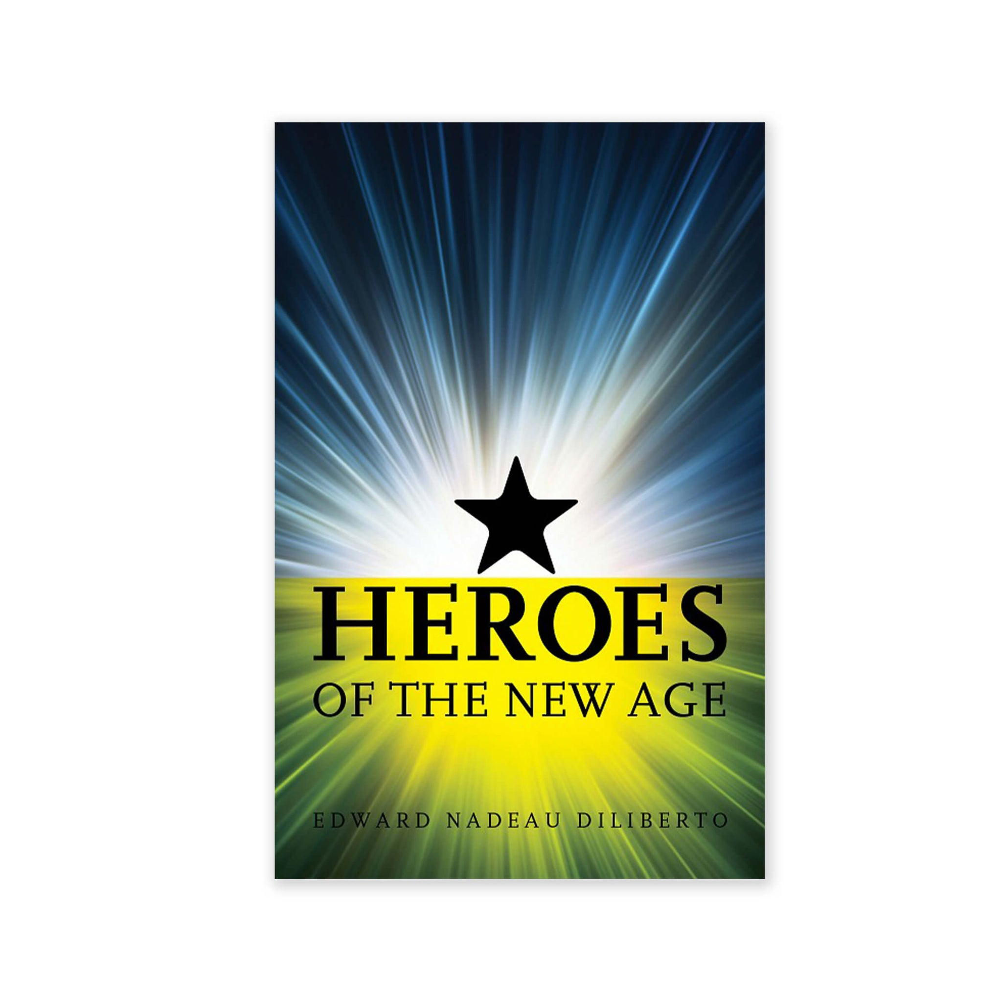 Heroes of the New Age - Stories of Some Early Babis Vibrantly Retold