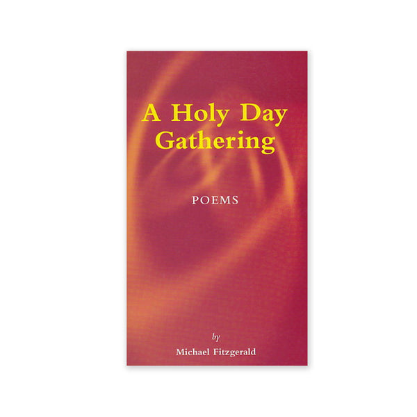 Holy Day Gathering - Poetry for Holy Days of All Major Faiths