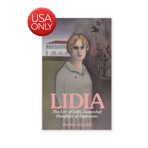 Lidia - The Life of Lidia Zamenhof, Daughter of Esperanto