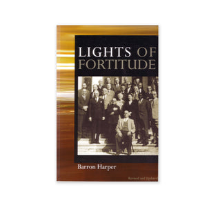 Lights of Fortitude - Pen Portraits of Each of the 50 Hands of the Cause of God