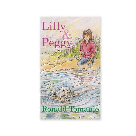 Lilly And Peggy - A Story for Young Children