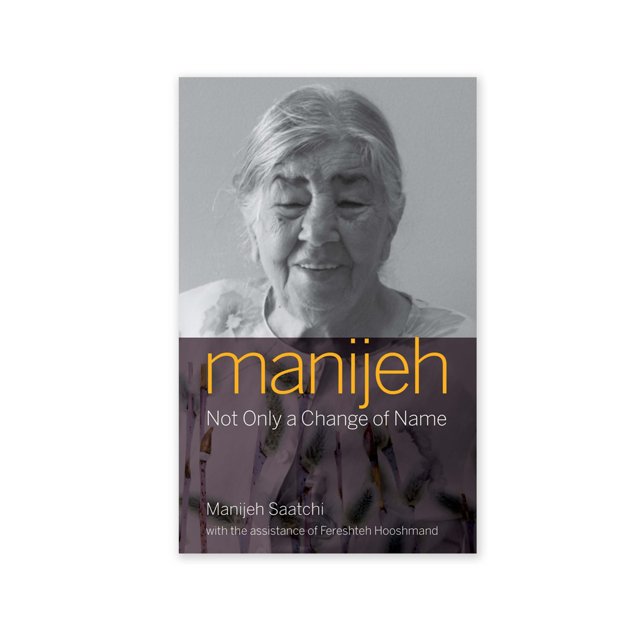 Manijeh - Not Only A Change Of Name
