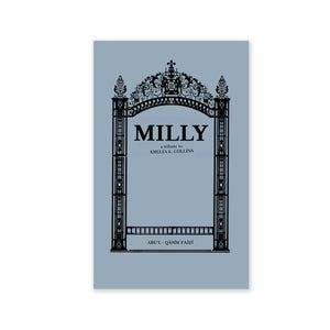 Milly - A Tribute to The Hand of the Cause of God Amelia E. Collins