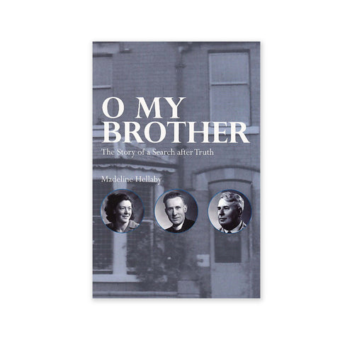 O My Brother - The Story of a Search After Truth