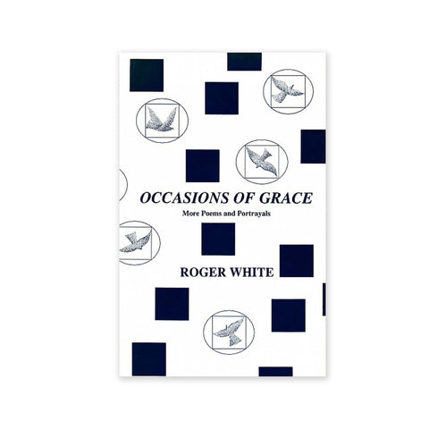 Occasions of Grace - More Poems and Portrayals