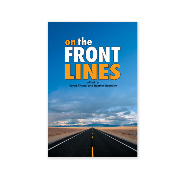 On the Front Lines - True Stories on the Concerns of Youth