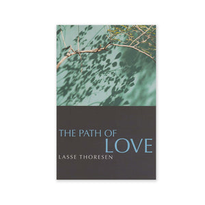Path of Love - Practical Implications from the Baha'i Writings
