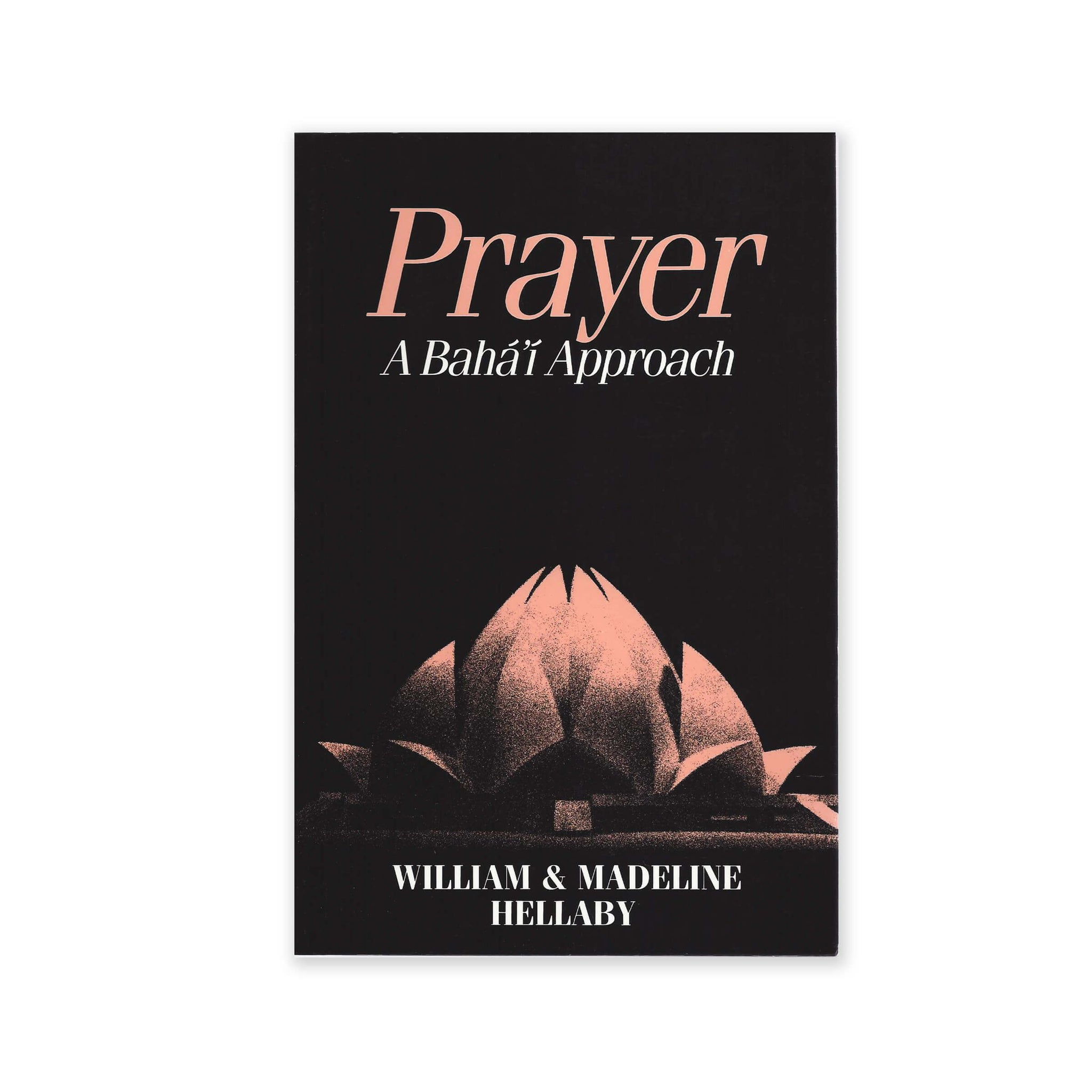 Prayer - Baha'i Approach
