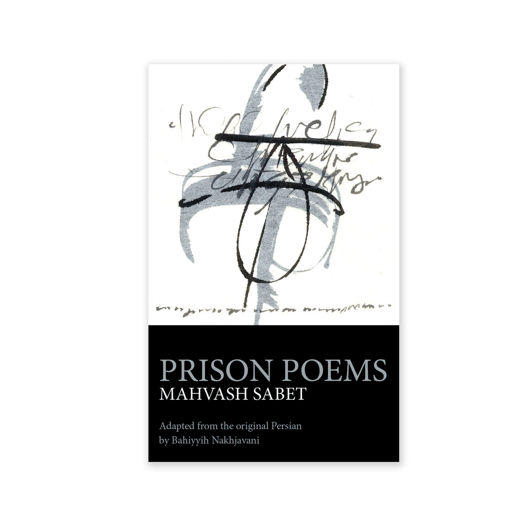 Prison Poems - Written by One of the Yaran During Imprisonment