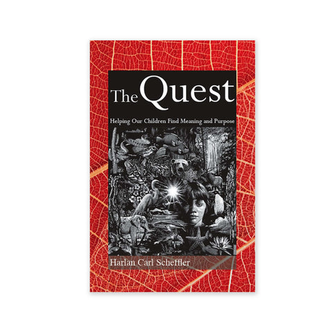 Quest - Helping Our Children Find Meaning and Purpose