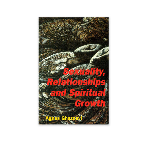 Sexuality, Relationships and Spiritual Growth