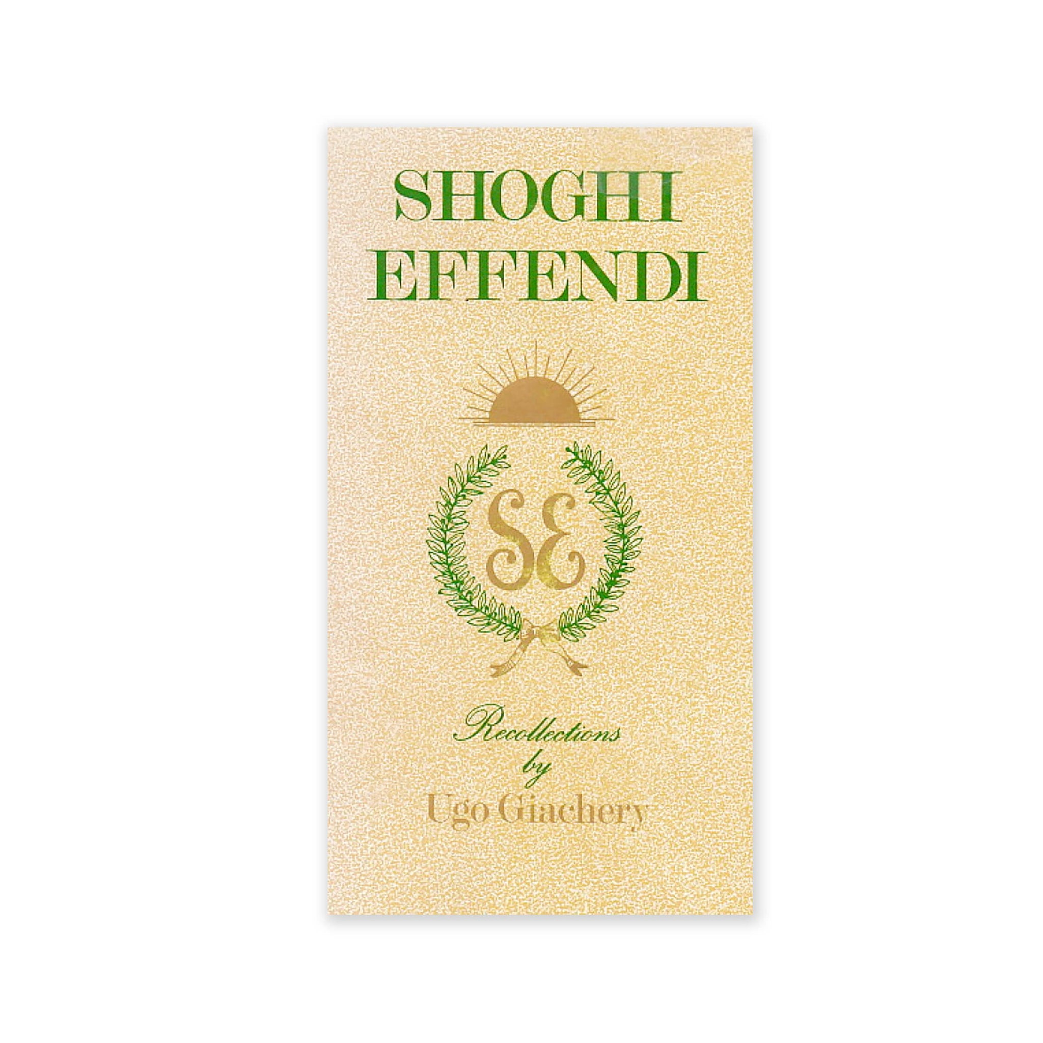 Shoghi Effendi - Recollections