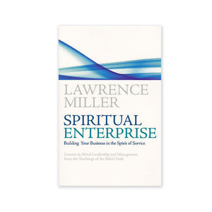 Spiritual Enterprise - Building Your Business in the Spirit of Service