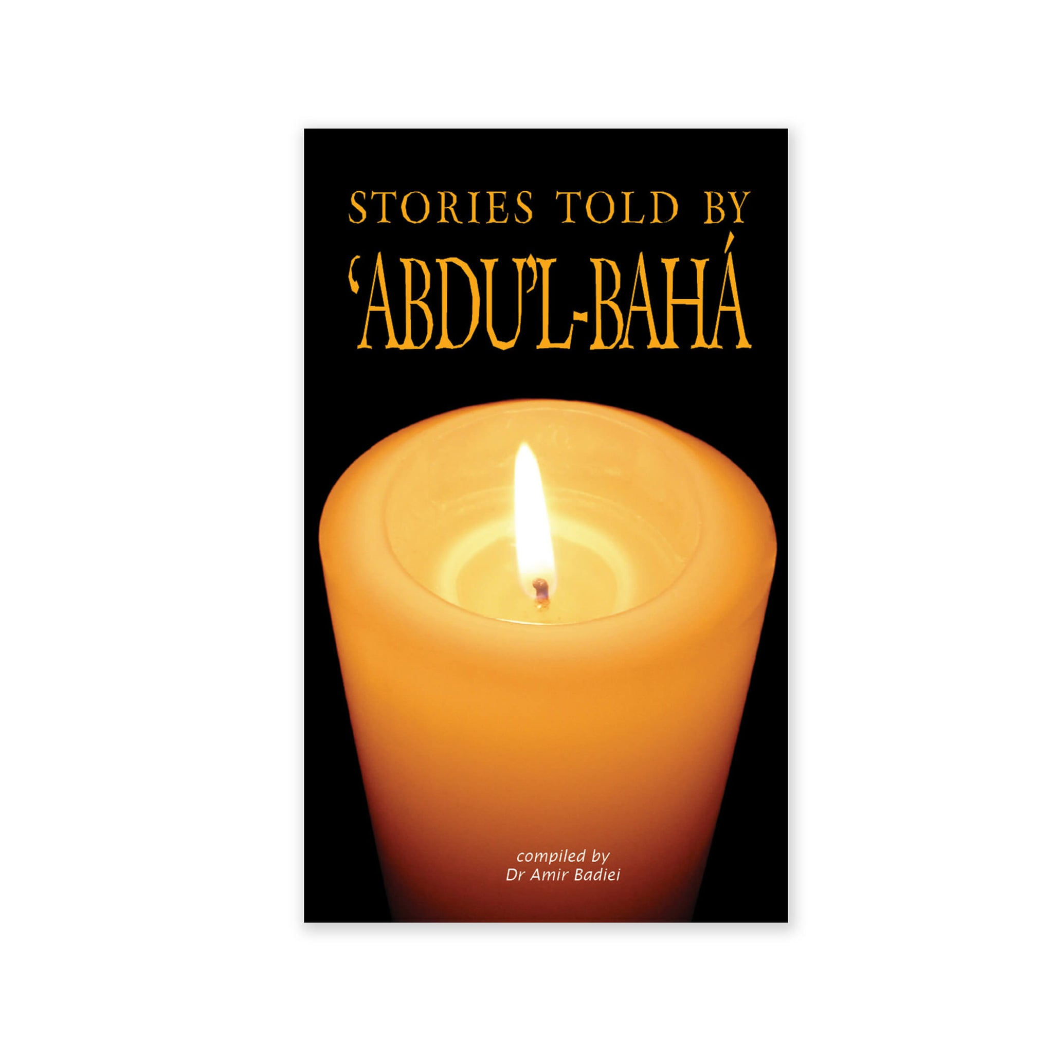 Stories Told by Abdu'l-Baha