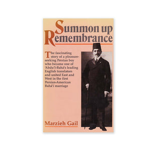 Summon Up Remembrance - The Story of Ali-Kuli Khan