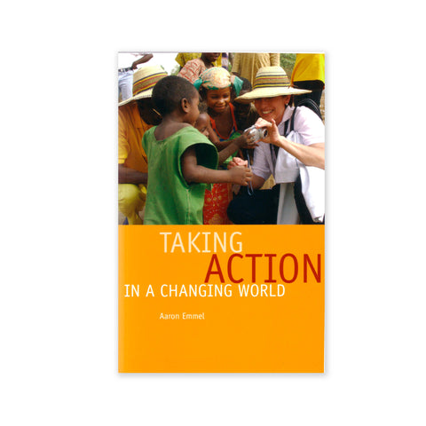 Taking Action in a Changing World - Improving the World Through Social Action