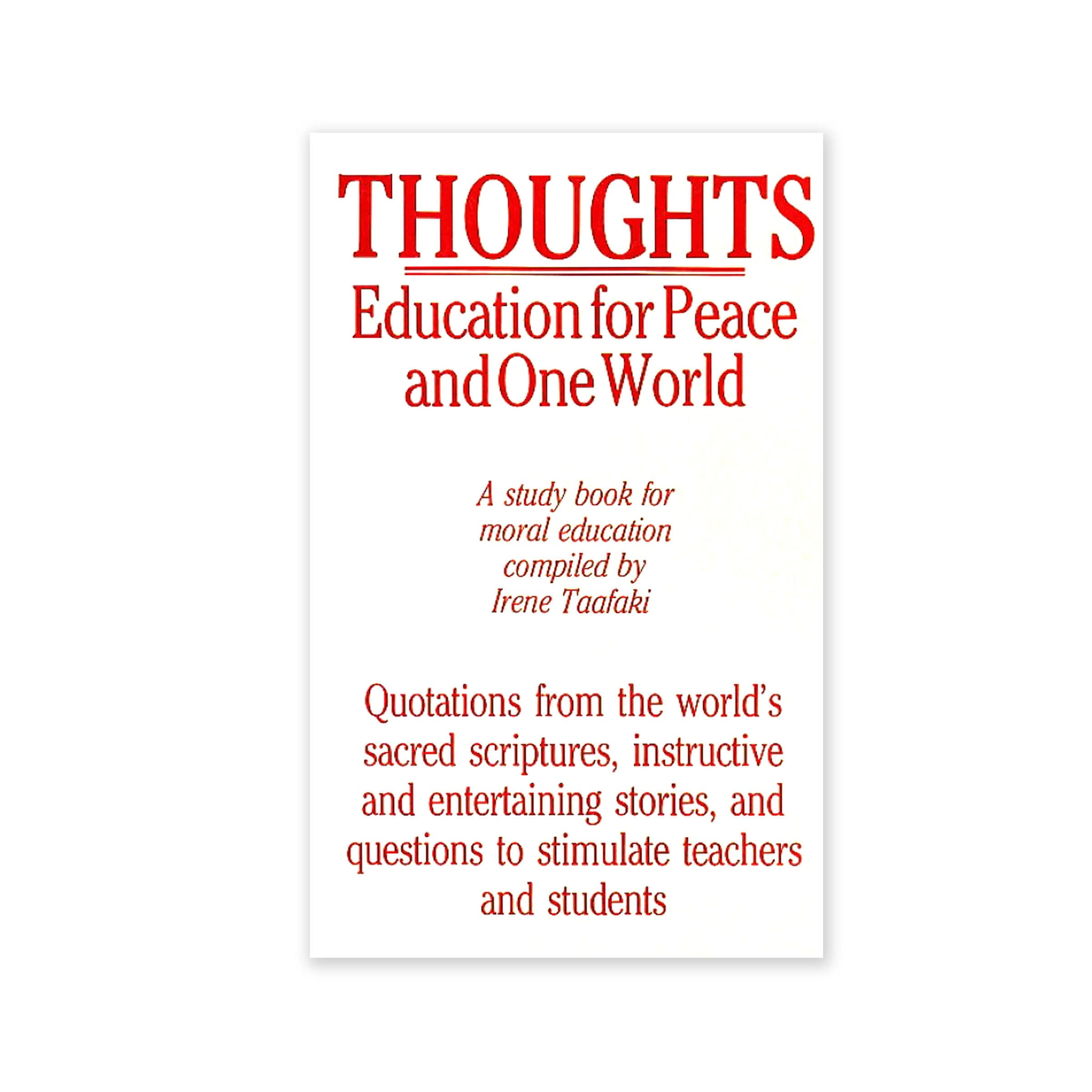Thoughts - Education for Peace and One World: A Studybook for Moral Education