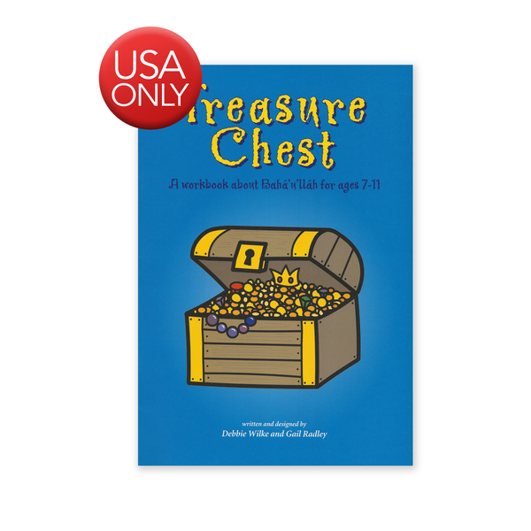 Treasure Chest - A Workbook about Baha'u'llah for Ages 7-11yrs