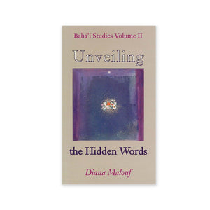 Unveiling the Hidden Words - The Norms Used by Shoghi Effendi in His Translation