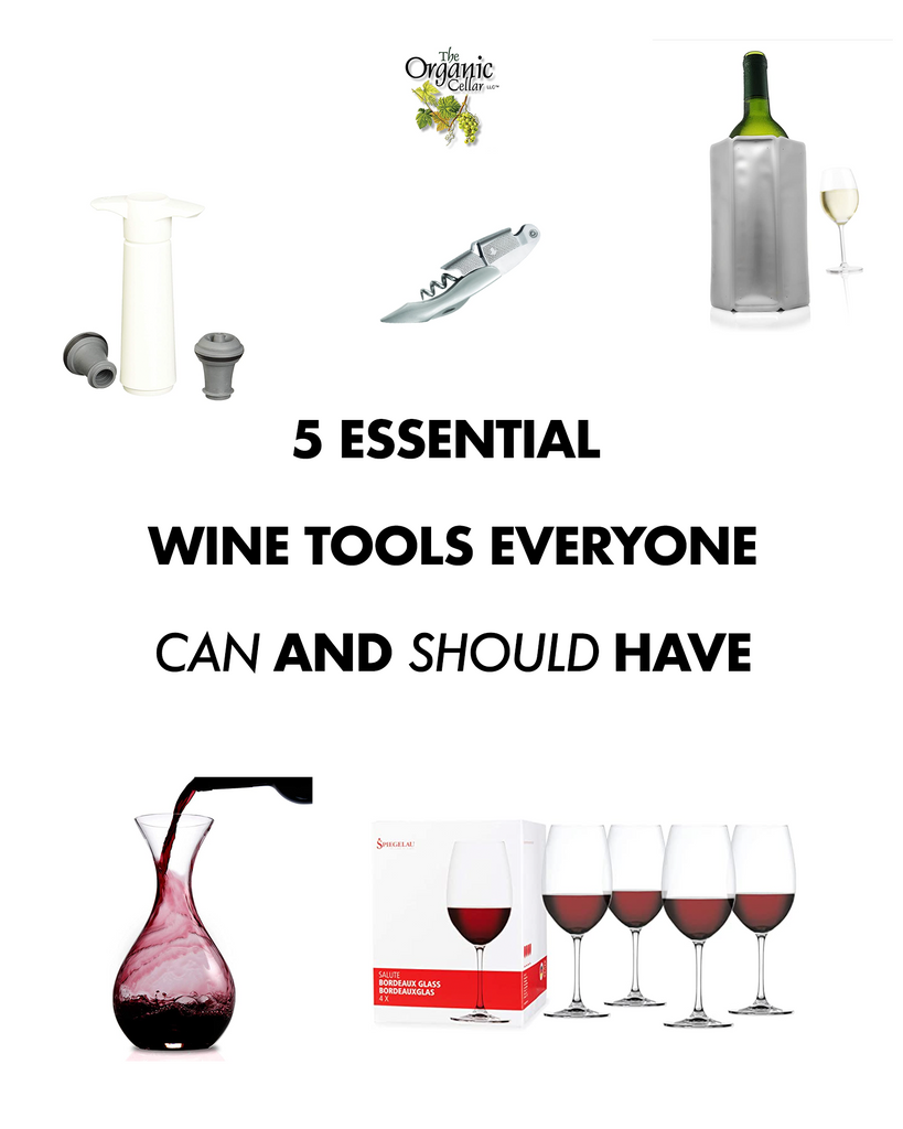 5 Essential Wine Tools Everyone Can and Should Have